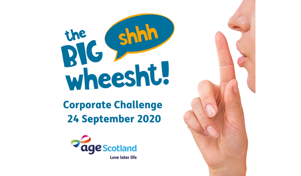 Age Scotland – The Big Wheesht fundraiser