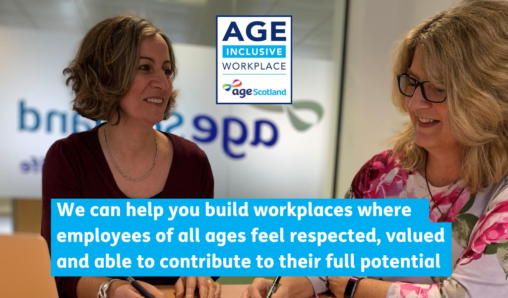 Age Scotland – Age Inclusive Workplace Workshops