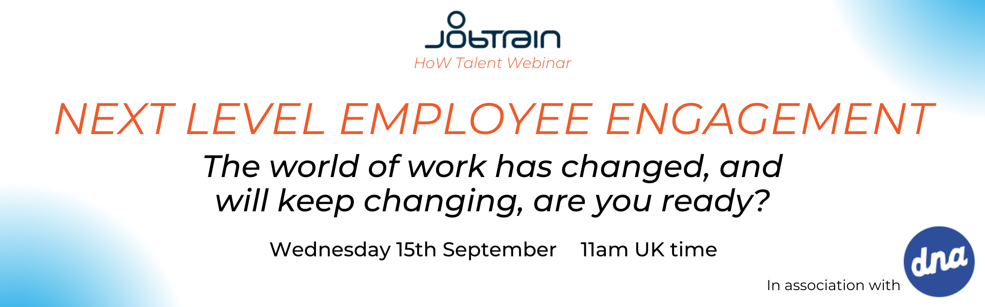 WEBINAR | Next level employee engagement – the world of work has changed, and will keep changing, are you ready?
