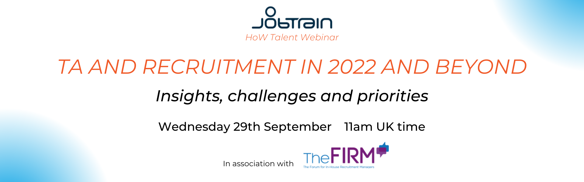 JOIN OUR WEBINAR | TA and Recruitment in 2022 and beyond – insights, challenges and priorities